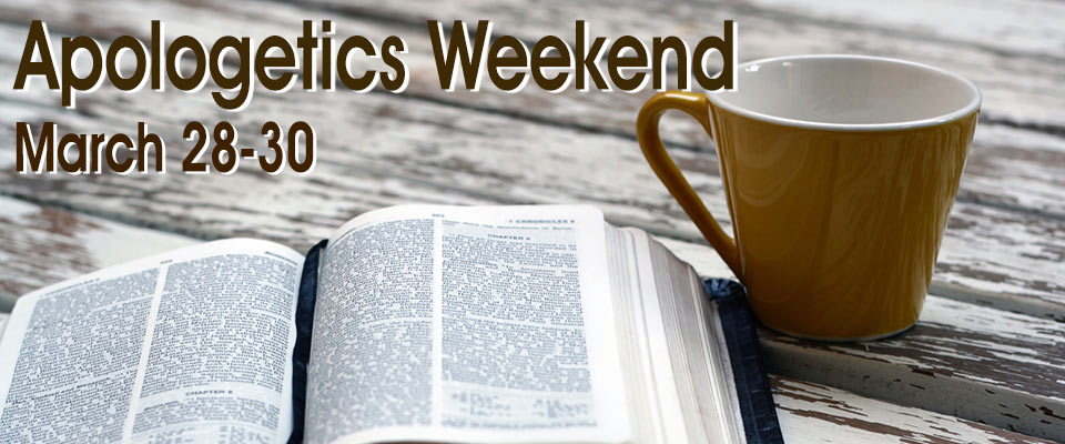 Apologetics Weekend
