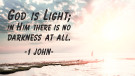 God is Light - 1 John