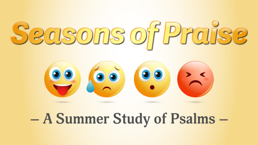 Psalms: Seasons of Praise