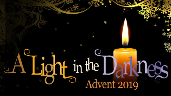 Advent 2019: A Light in the Darkness
