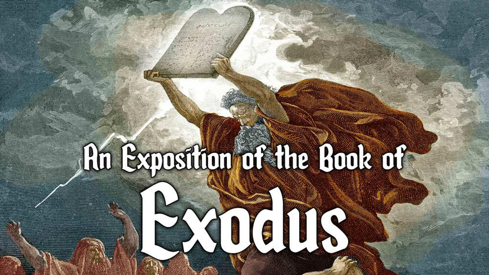 An Exposition of Exodus