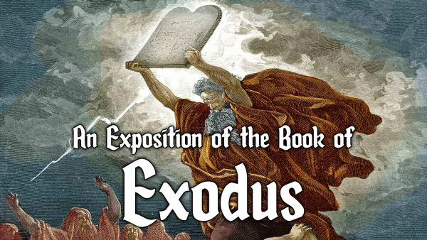 An Exposition of Exodus