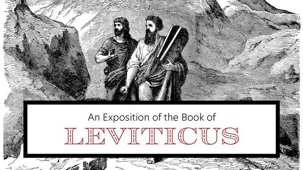 An Exposition of Leviticus